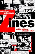 Notes from Underground: Zines and the Politics of Alternative Culture (Haymarket) Cover