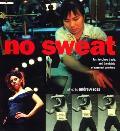 No Sweat Fashion Free Trade & The Rights