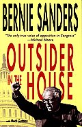 Outsider In The House A Political Biogra