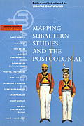 Mapping Subaltern Studies & The Postcolo