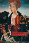 After Diana Irreverent Elegies