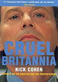 Cruel Britannia Reports on the Sinister & the Preposterous