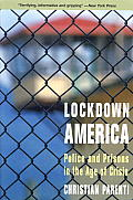 Lockdown America Police & Prisons in the Age of Crisis