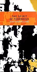 The Spirit of Terrorism: And Requiem for the Twin Towers