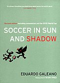 Soccer in Sun and Shadow (03 Edition)