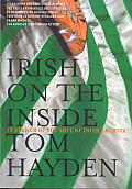 Irish on the Inside In Search of the Soul of Irish America