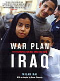 War Plan Iraq Ten Reasons Against War with Iraq