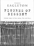 Figures of Dissent Critical Essays on Fish Spivak Zizek & Others
