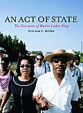 An Act of State: The Execution of Martin Luther King Cover