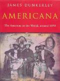 Americana: The Americas in the World Around 1850