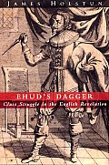 Ehuds Dagger Class Struggle in the English Revolution