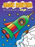 Magic Painting Rocket: Just Paint With Water and the Magic Happens!