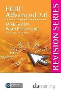 Ecdl Advanced Syllabus 2.0 Revision Series Module Am3 Word Processing