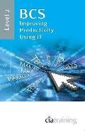 Bcs Improving Productivity Using It Level 2