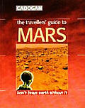 Travellers Guide To Mars Dont Leave Earth Without It