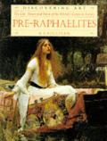 Preraphaelites The Life Times & Work Of