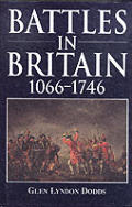 Battles in Britain 1066 1746