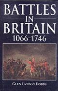 Battles in Britain 1066 1746