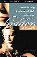 Hidden Hunger Overcoming Eating Disord