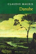 Danube A Sentimental Journey From The