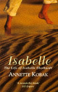 Isabelle the Life of Isabelle Eberhardt