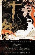 Virago Book Of Erotic Myths & Legends