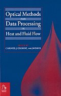 Optical Methods and Data Processing in Heat and Fluid Flow