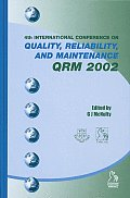 Quality, Reliability and Maintenance Qrm 2002