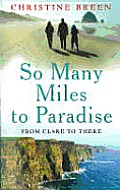 So Many Miles To Paradise From Clare To There