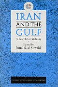 Iran and the Gulf: A Search for Stability