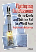 Flattering the Passions: Or, the Bomb and Britain's Bid for a World Role