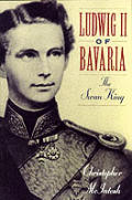 Ludwig II Of Bavaria The Swan King