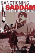 Sanctioning Saddam: The Politics of Intervention in Iraq