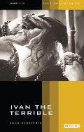 Ivan The Terrible The Film Companion