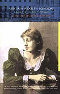 Virginia Woolfs London A Guide To Bloomsbury