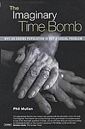 The Imaginary Time Bomb: Why an Ageing Population Is Not a Social Problem
