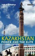 Kazakhstan: Power and the Elite