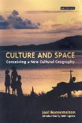 Culture and Space: Conceiving a New Cultural Geography