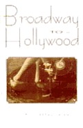 Broadway To Hollywood The Enthralling St