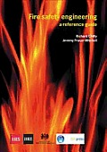 Fire Safety Engineering: A Reference Guide (Br 459)