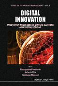 Digital Innovation: Innovation Processes in Virtual Clusters and Digital Regions