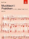 Musikteori I Praktiken Grad 1: Swedish Language Edition