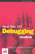 Visual Basic .NET Debugging Handbook