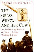 The Grass Widow & Her Cow