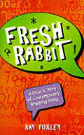 Fresh Rabbit A Dick N Arry Of Contemporary Rhyming Slang