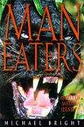 Man Eaters An Enthralling Of The Animals