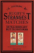Rugbys Strangest Matches Extraordinary