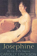 Josephine a Life of the Empress