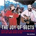 Joy Of Sects An A Z Of Cults Cranks & Re