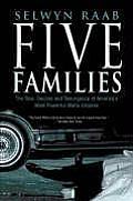 Five Families The Rise Decline & Resurge